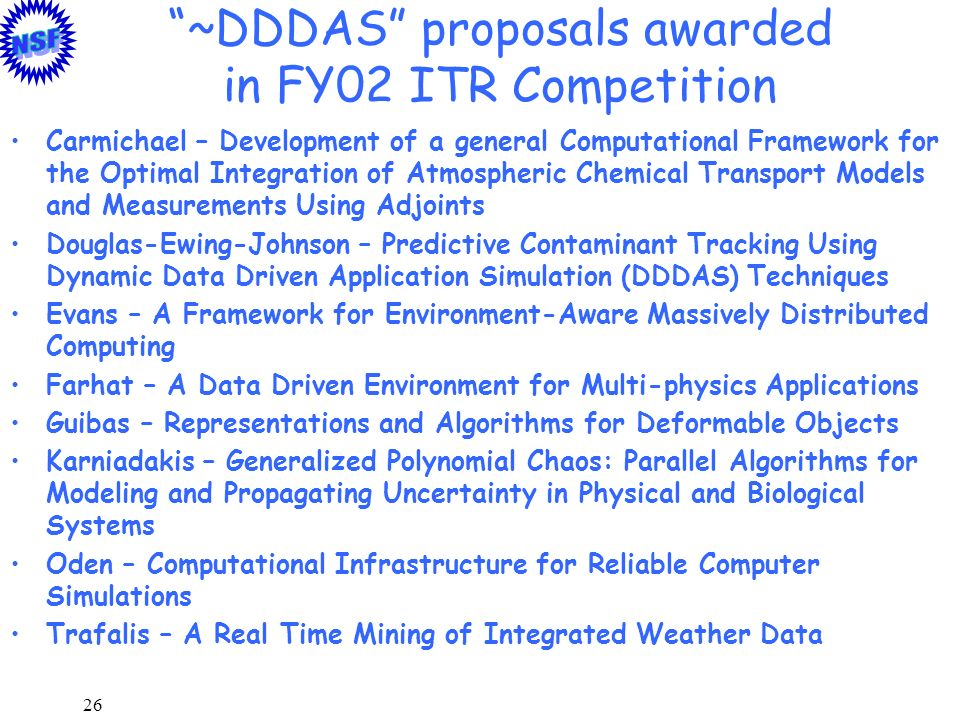 ~DDDAS proposals awarded in FY02 ITR Competition
