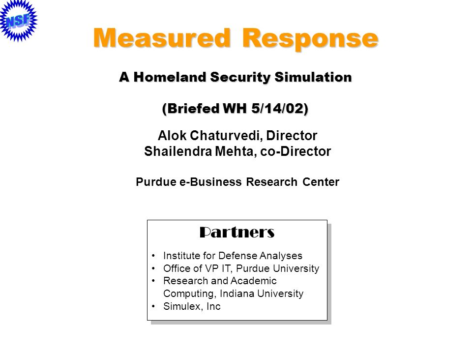 Measured Response Partners A Homeland Security Simulation