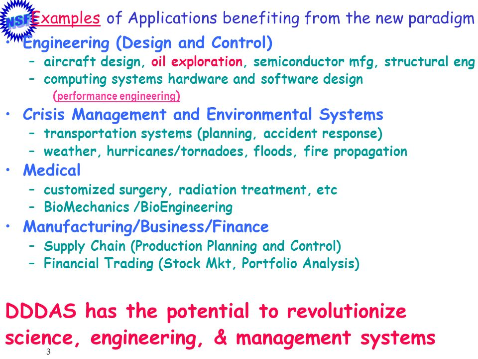 Examples of Applications benefiting from the new paradigm