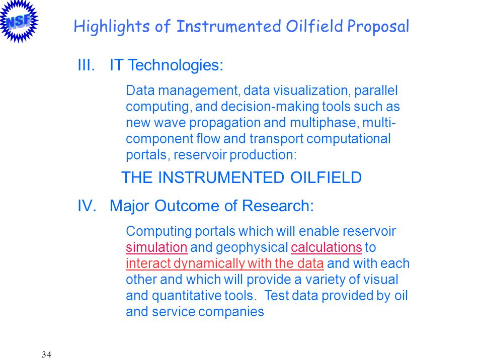 Highlights of Instrumented Oilfield Proposal