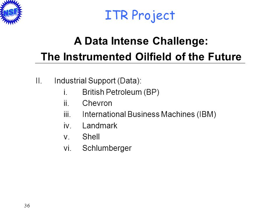 A Data Intense Challenge: The Instrumented Oilfield of the Future