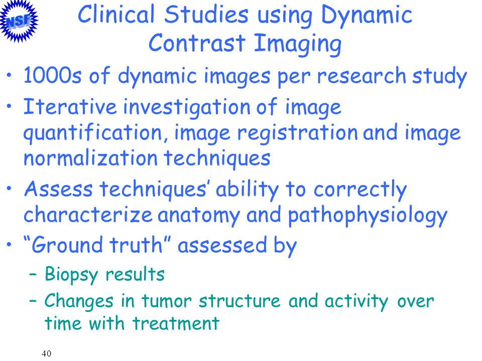 Clinical Studies using Dynamic Contrast Imaging