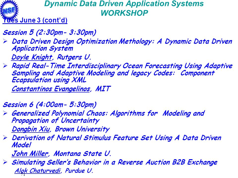 Dynamic Data Driven Application Systems WORKSHOP