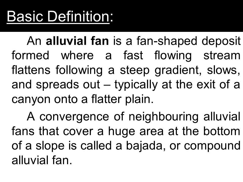 Alluvial Fans By Tim Baker & Tom Coburn. - ppt download