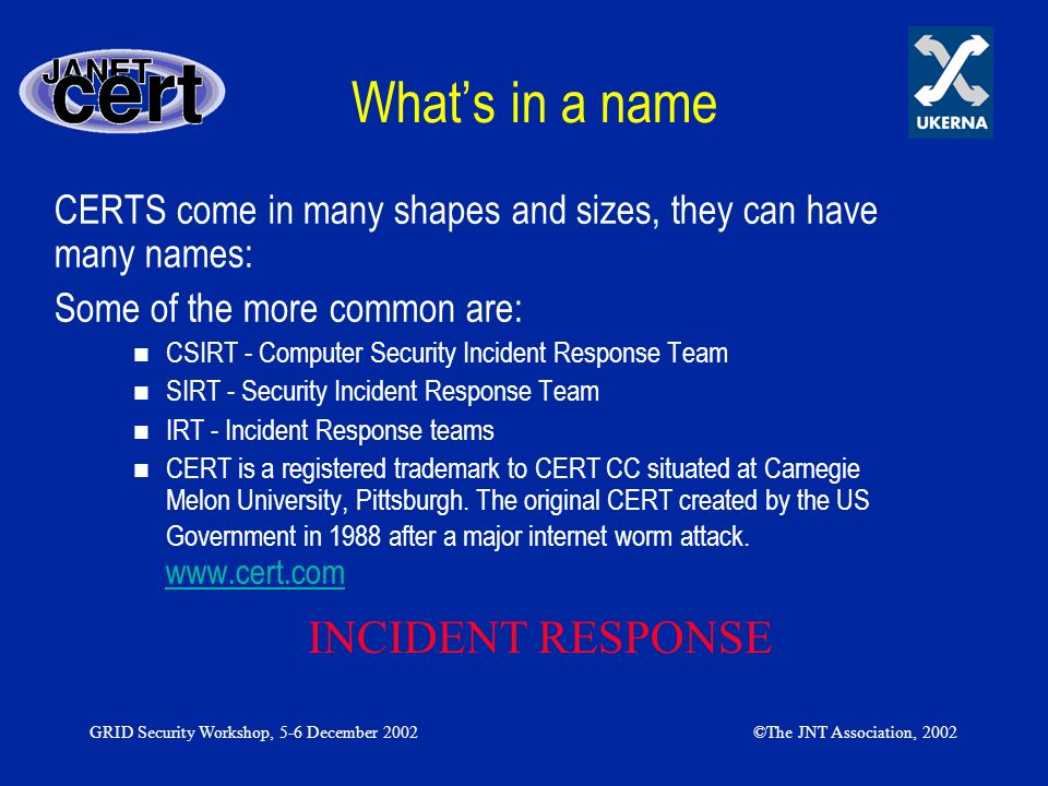 What's in a name INCIDENT RESPONSE
