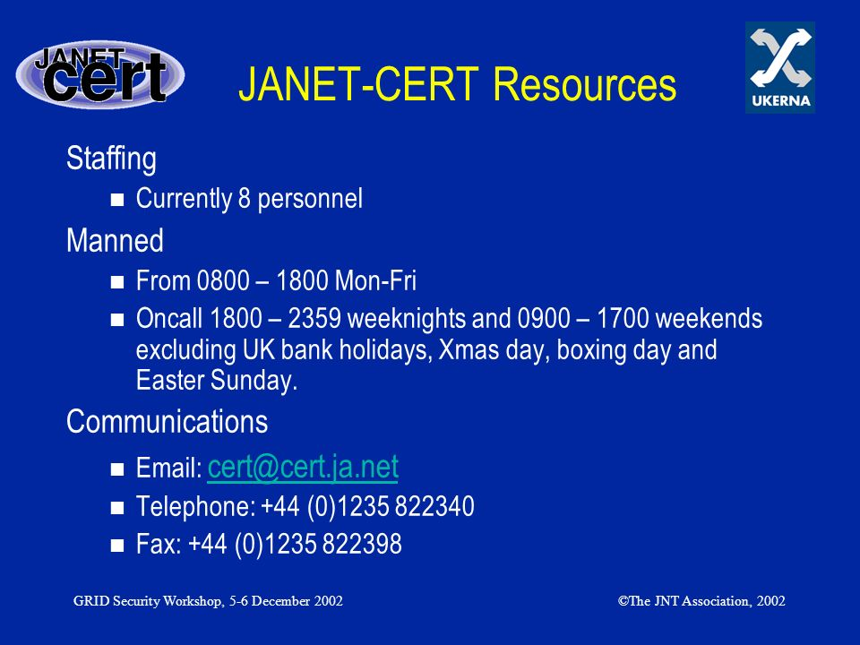 JANET-CERT Resources Staffing Manned Communications