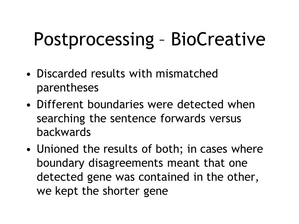 Postprocessing – BioCreative
