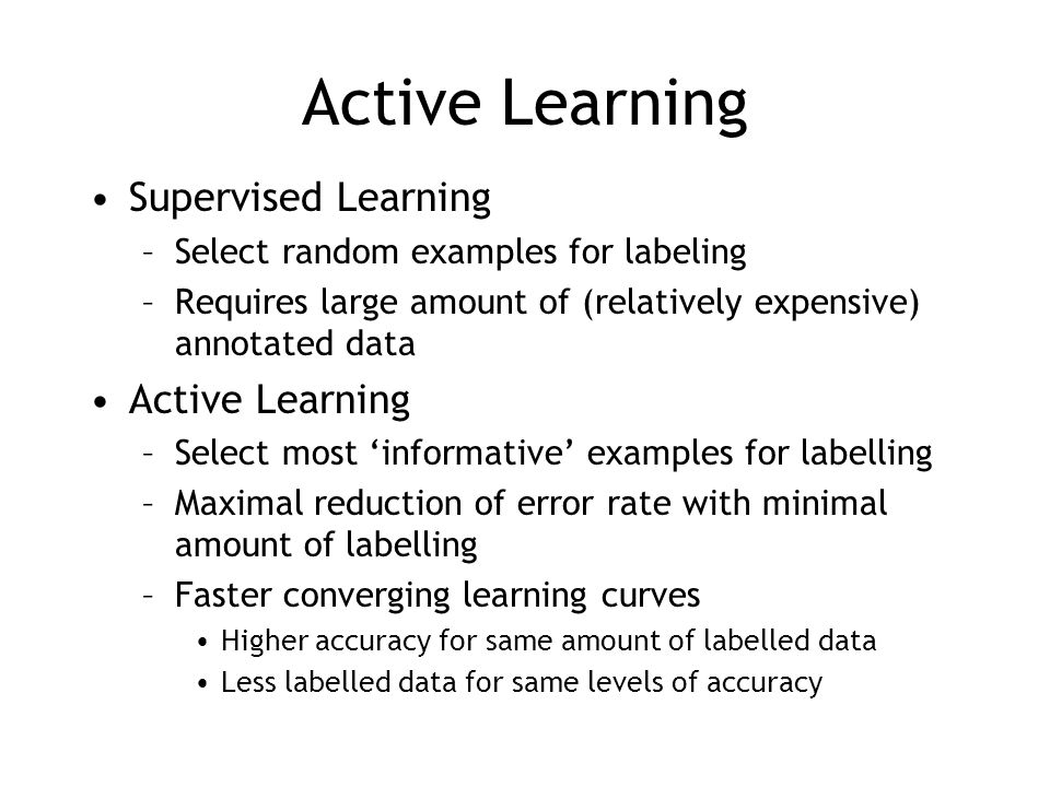 Active Learning Supervised Learning Active Learning