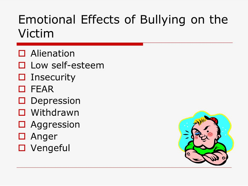 the psychological effects of bullying When bullying continues and a school does not take action, the entire school climate and culture can be negatively affected this impacts on student learning and engagement, staff retention and satisfaction and parental confidence in the school, which can lead to.
