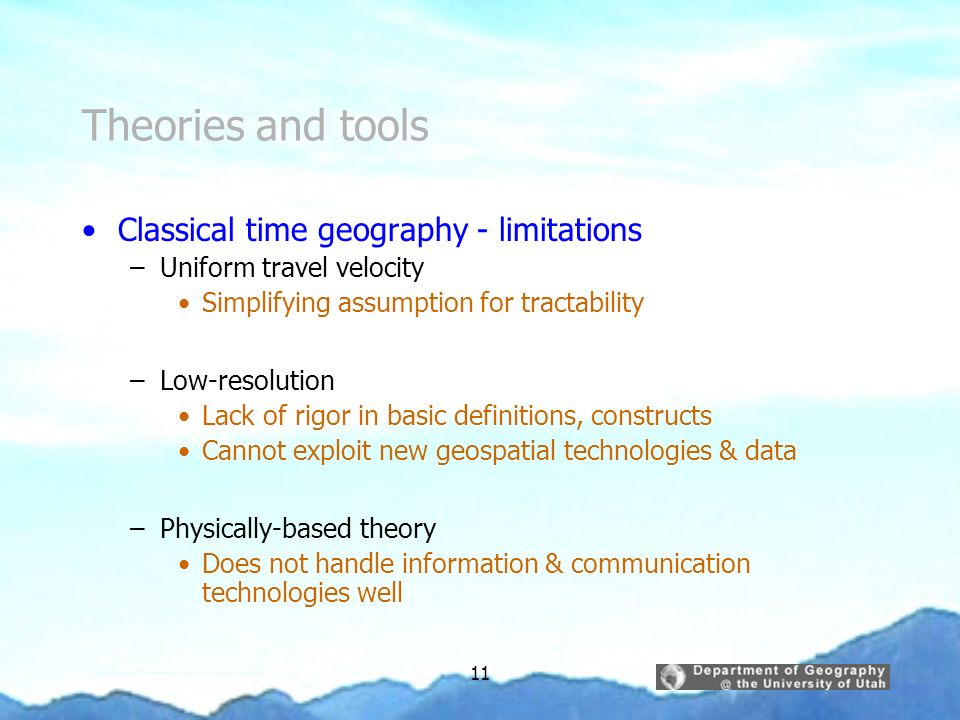 Theories and tools Classical time geography - limitations
