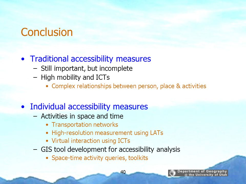 Conclusion Traditional accessibility measures