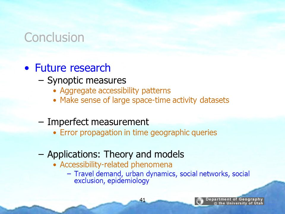 Conclusion Future research Synoptic measures Imperfect measurement