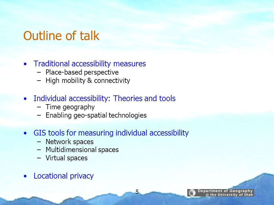 Outline of talk Traditional accessibility measures