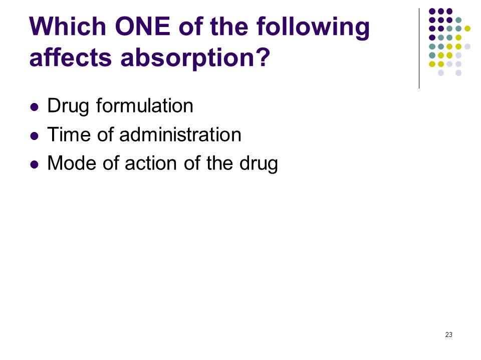 Which ONE of the following affects absorption