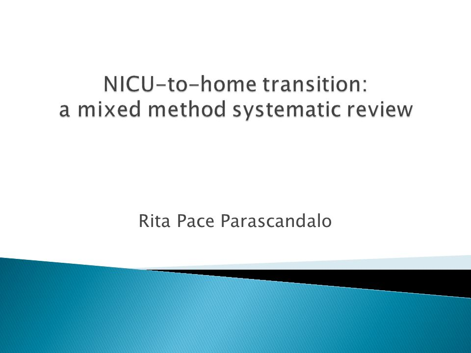 NICU-to-home transition: a mixed method systematic review