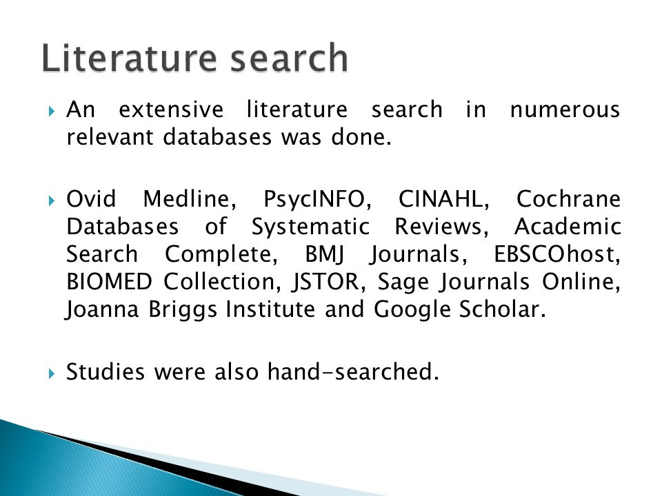 Literature search An extensive literature search in numerous relevant databases was done.