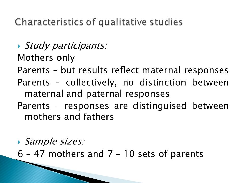 Characteristics of qualitative studies