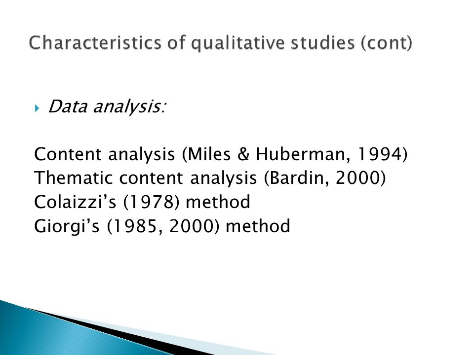 Characteristics of qualitative studies (cont)