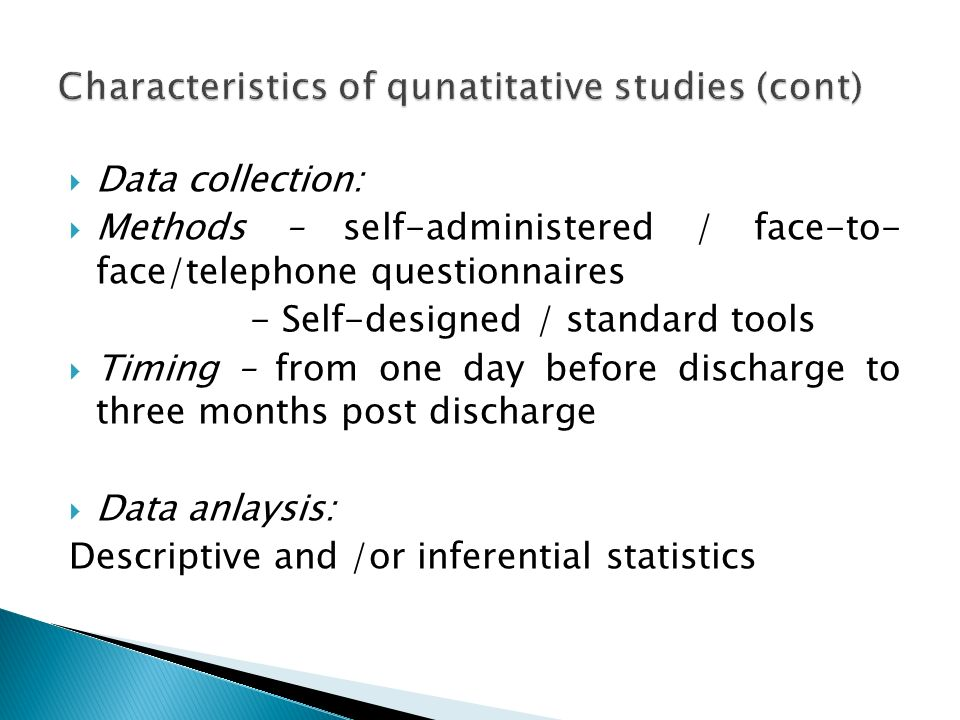 Characteristics of qunatitative studies (cont)