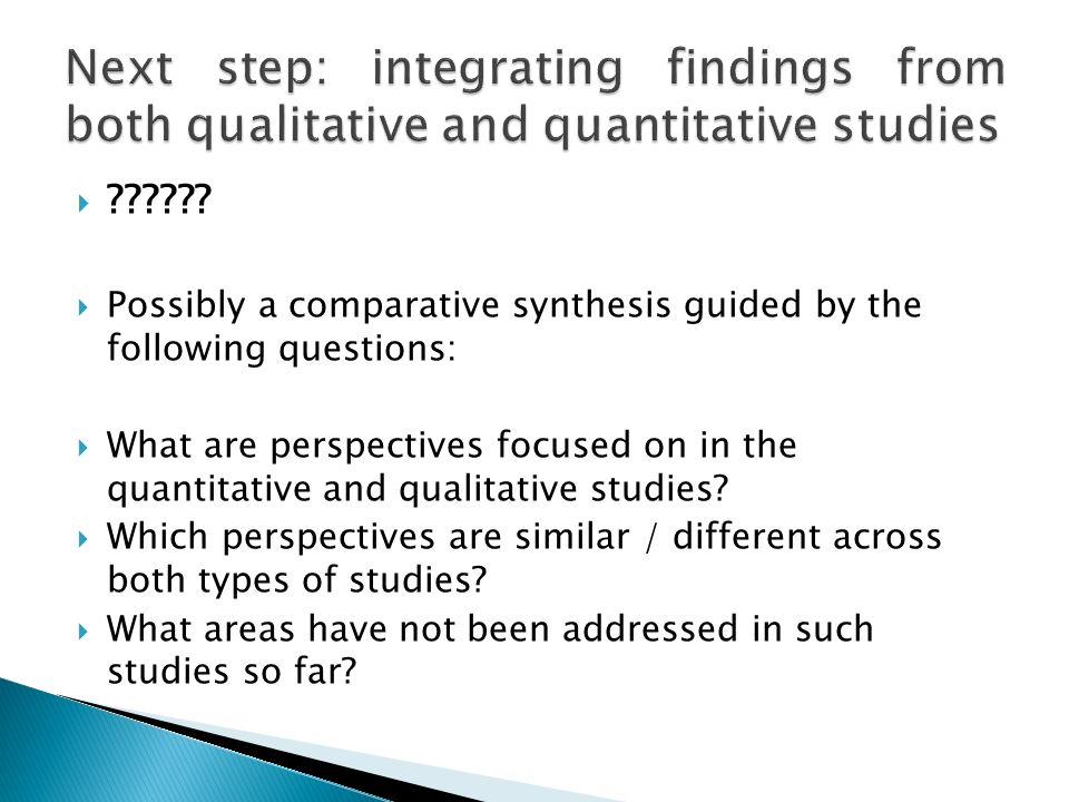 Next step: integrating findings from both qualitative and quantitative studies