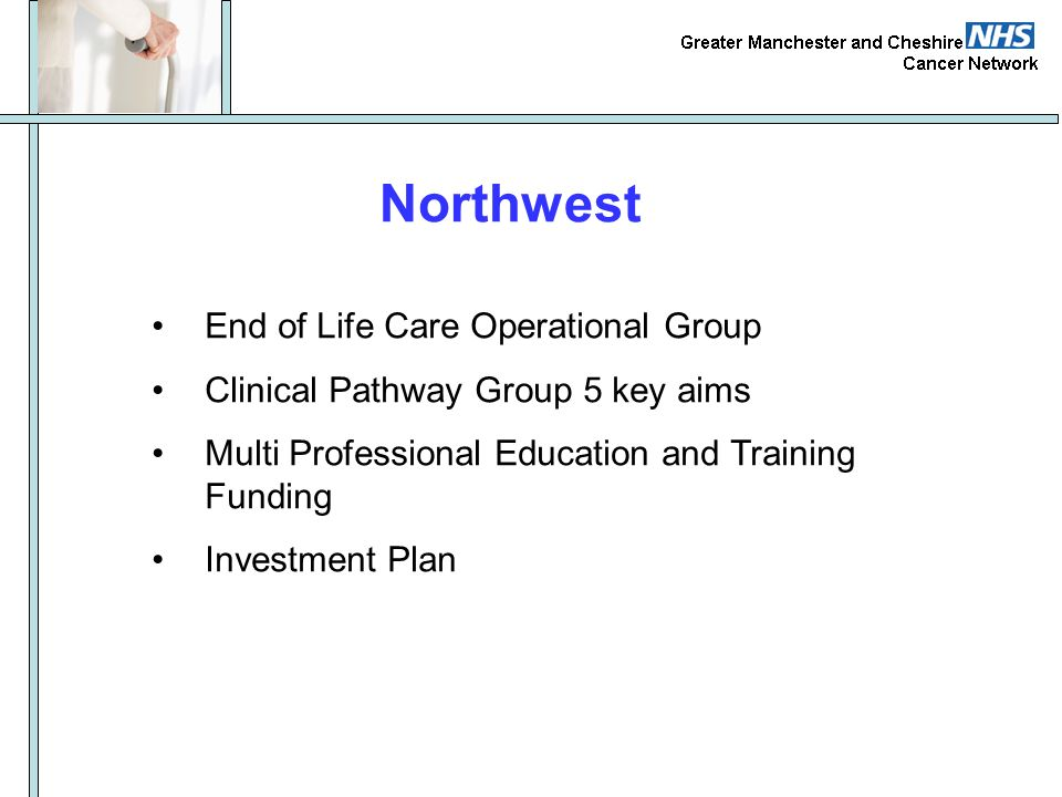 Northwest End of Life Care Operational Group