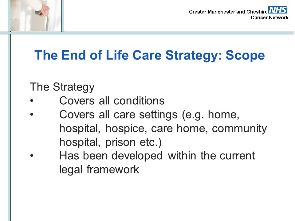 The End of Life Care Strategy: Scope
