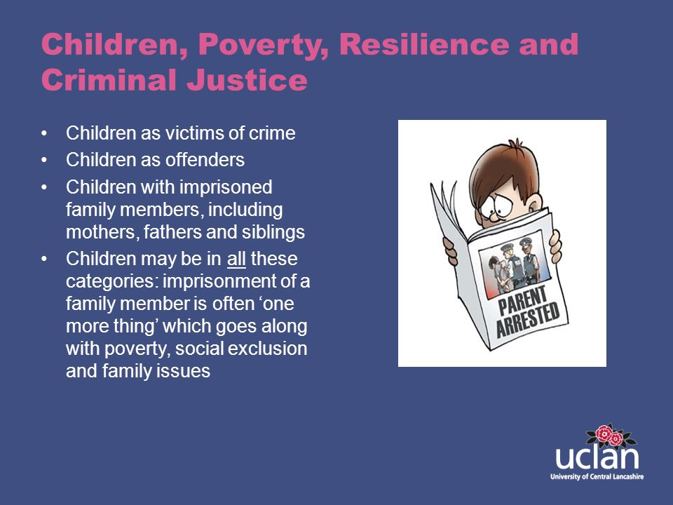 Children, Poverty, Resilience and Criminal Justice