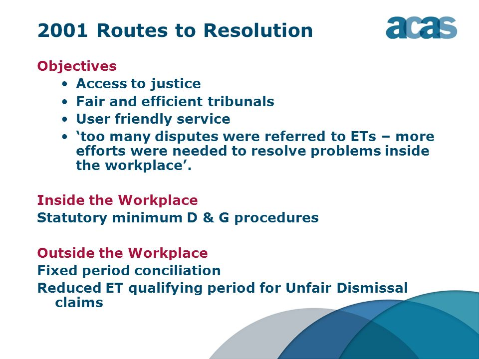 2001 Routes to Resolution Objectives Access to justice