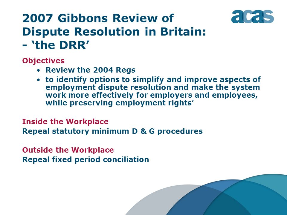 2007 Gibbons Review of Dispute Resolution in Britain: - 'the DRR'