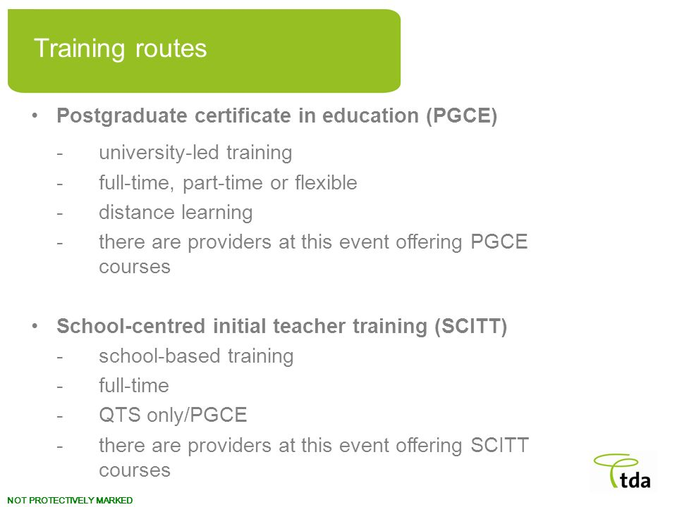 Training routes Postgraduate certificate in education (PGCE)
