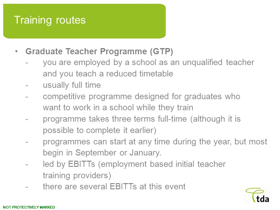 Training routes Graduate Teacher Programme (GTP)