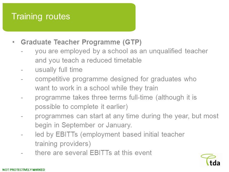 Training routes Graduate Teacher Programme (GTP)