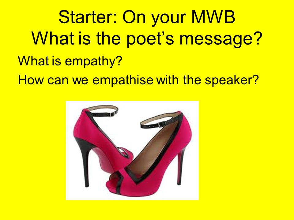 Starter: On your MWB What is the poet's message