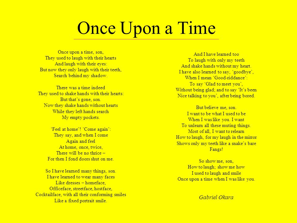 Once Upon a Time Gabriel Okara Once upon a time, son,
