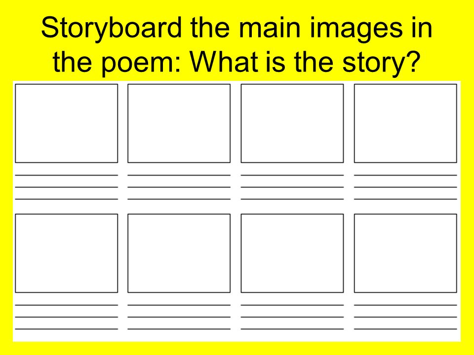 Storyboard the main images in the poem: What is the story