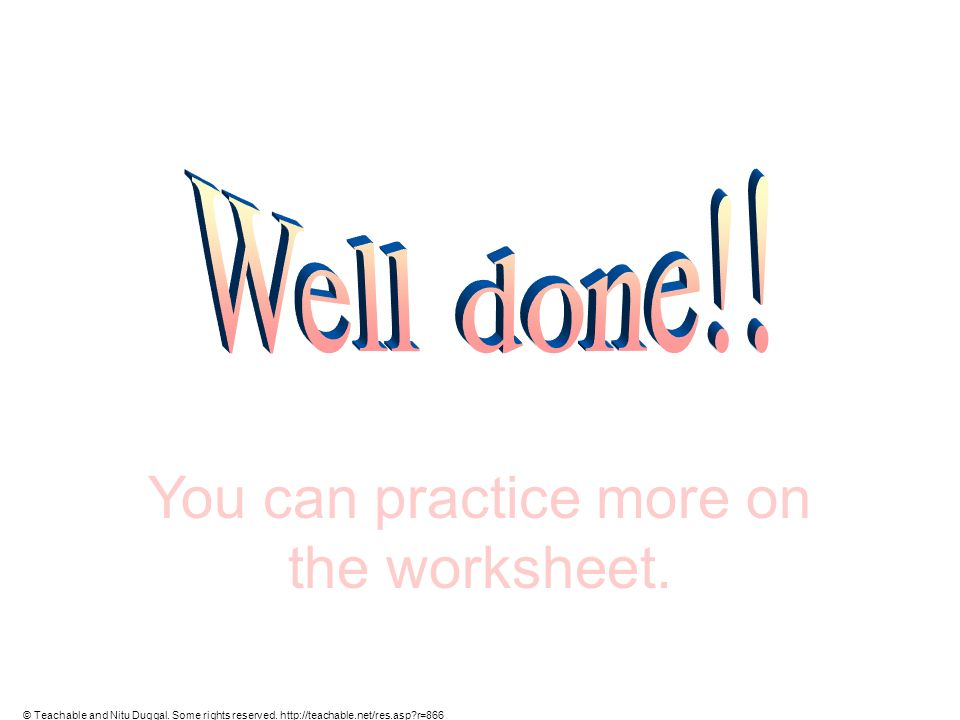 You can practice more on the worksheet.