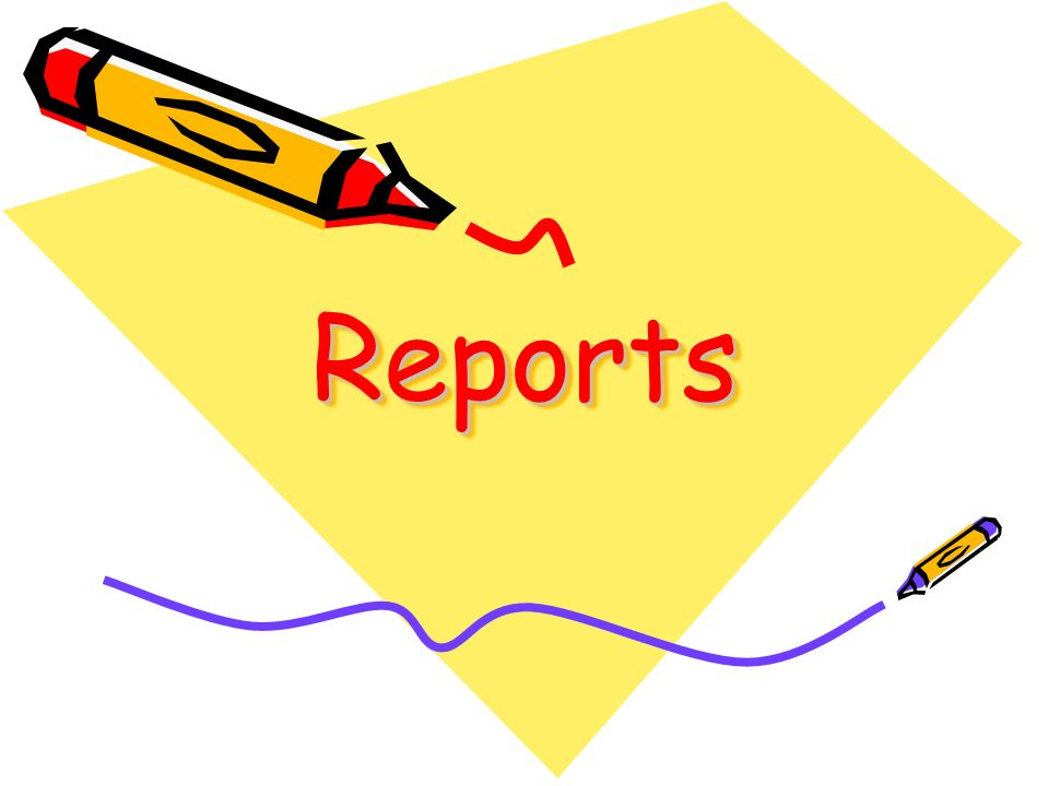Reports