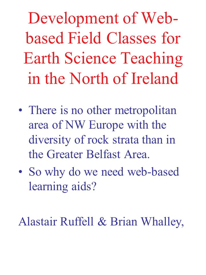Development of Web-based Field Classes for Earth Science Teaching in the North of Ireland