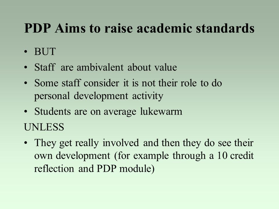 PDP Aims to raise academic standards
