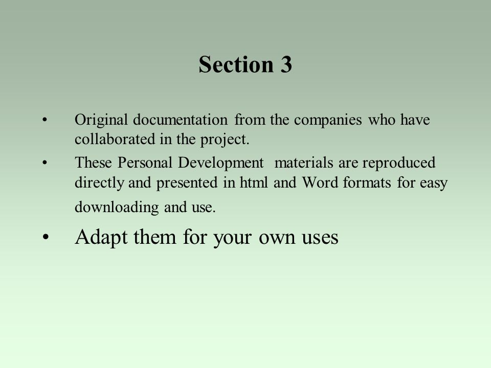 Section 3 Adapt them for your own uses