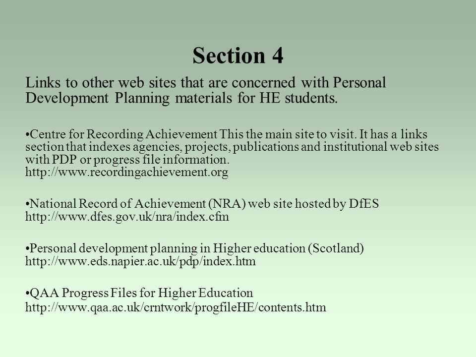Section 4 Links to other web sites that are concerned with Personal Development Planning materials for HE students.