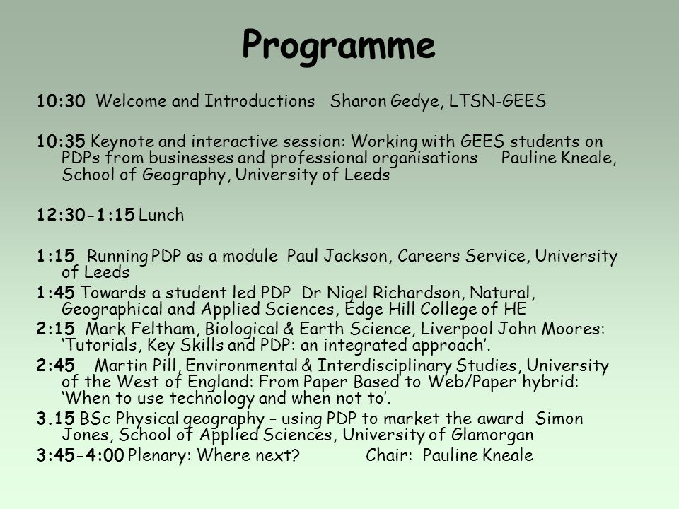 Programme 10:30 Welcome and Introductions Sharon Gedye, LTSN-GEES
