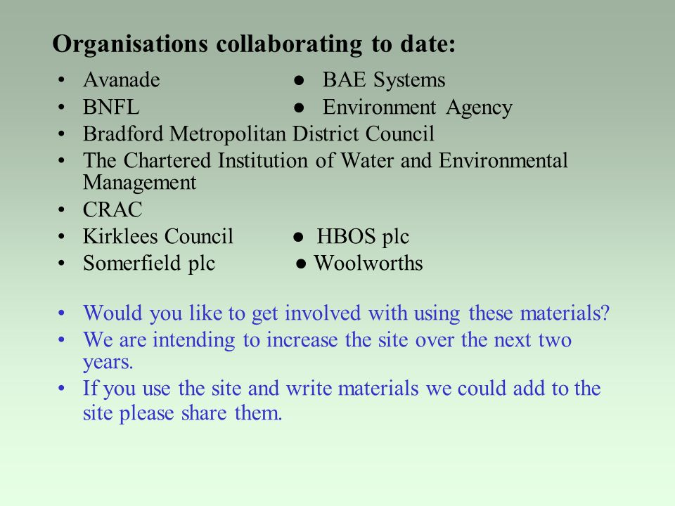 Organisations collaborating to date: