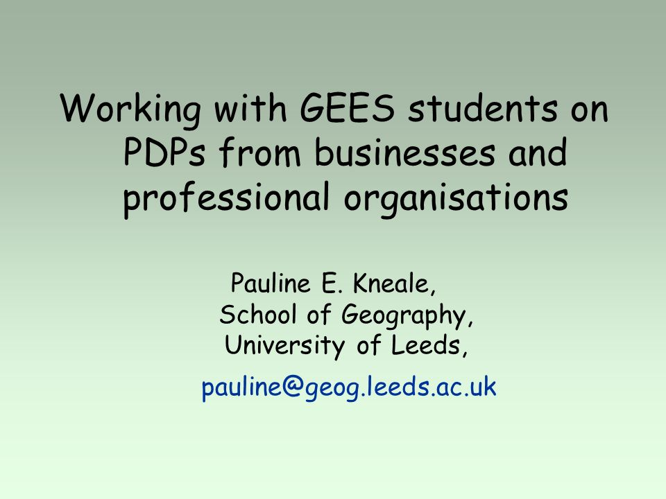 Working with GEES students on PDPs from businesses and professional organisations