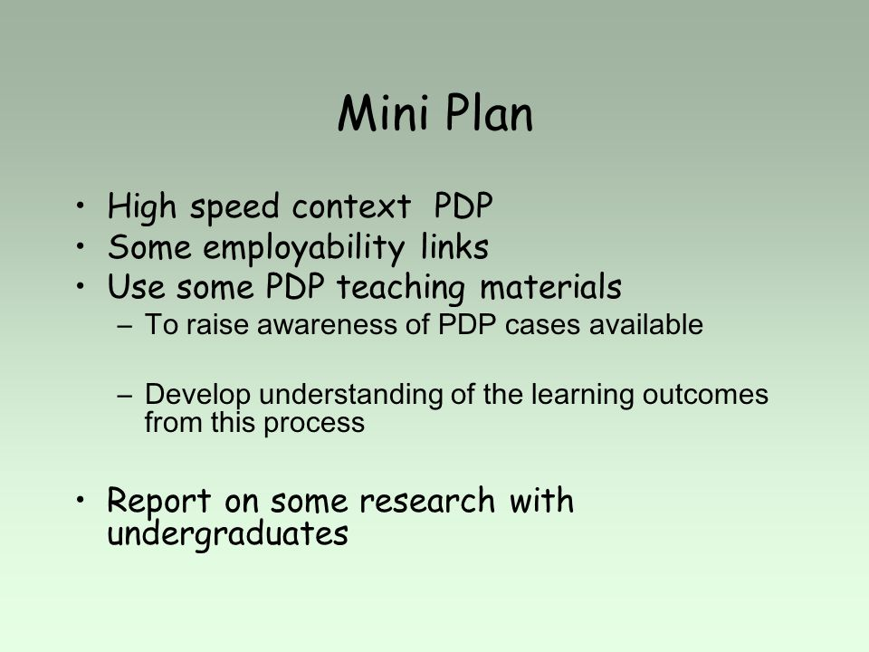 Mini Plan High speed context PDP Some employability links