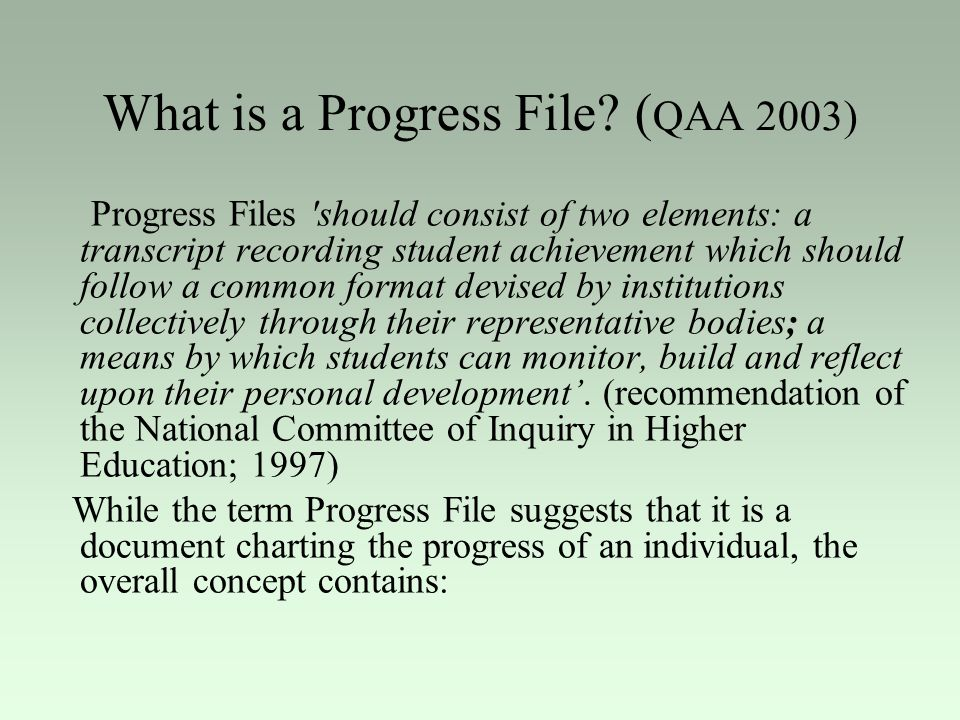 What is a Progress File (QAA 2003)