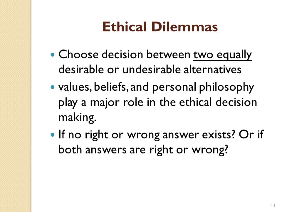 the moral dilemma of choosing between two evils A dilemma describes a situation where one is confronted with two choices, neither of which is desirable sometimes it may mean choosing between (what one may perceive to be) the lesser of two evils.