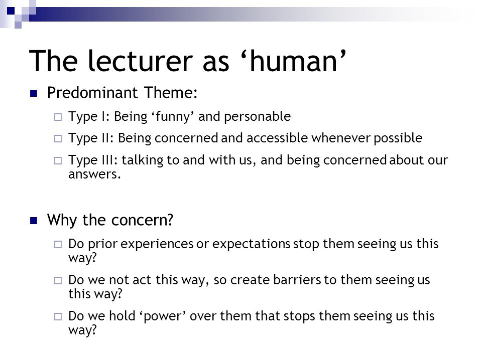 The lecturer as 'human'