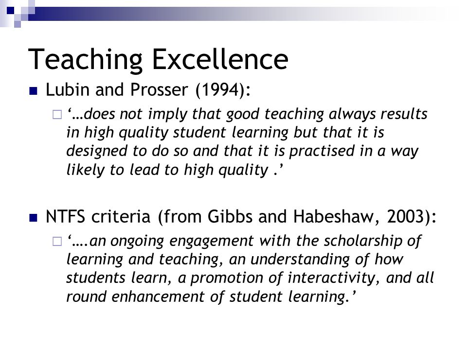 Teaching Excellence Lubin and Prosser (1994):