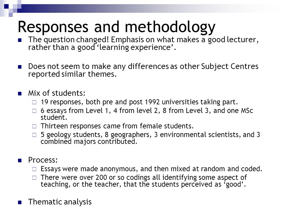 Responses and methodology